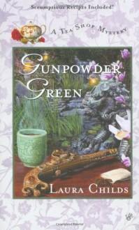 Gunpowder Green - Laura Childs