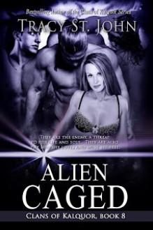 Alien Caged - Tracy St. John