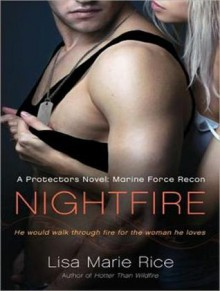 Nightfire: Marine Force Recon - Lisa Marie Rice, Charles Constant