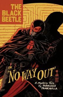 The Black Beetle in No Way Out - Francesco Francavilla