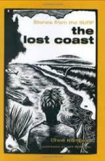 The Lost Coast - Drew Kampion, Jeff Peterson, Erik Larson