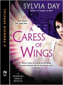 A Caress of Wings - Sylvia Day