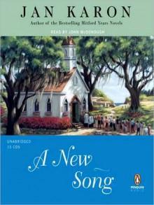 A New Song (Mitford Series #5) - Jan Karon, John McDonough
