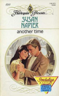 Another Time (Harlequin Presents, No 1211) - Susan Napier