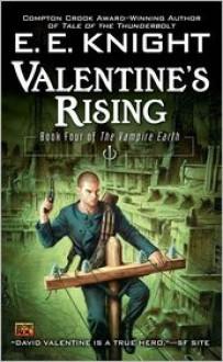 Valentine's Rising - E.E. Knight