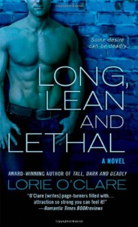 Long, Lean and Lethal - Lorie O'Clare