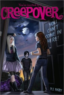 You Can't Come in Here! (You're Invited to a Creepover #2) - P.J. Night