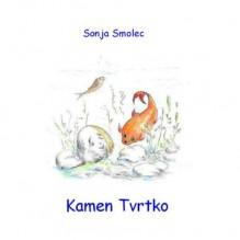 Kamen Tvrtko (Croatian Edition) - Sonja