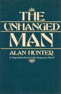 The Unhung Man - Alan Hunter