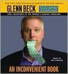An Inconvenient Book - Glenn Beck