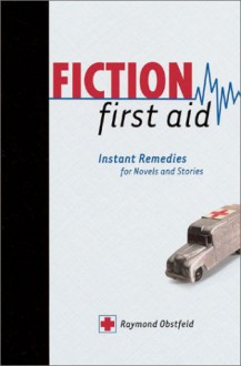 Fiction First Aid - Raymond Obstfeld