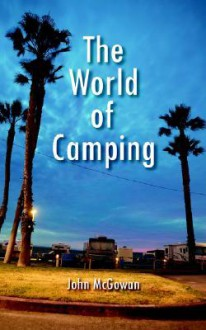 The World of Camping - John McGowan