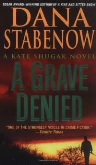 A Grave Denied - Dana Stabenow