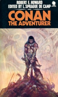 Conan the Adventurer - Robert E. Howard, L. Sprague de Camp, Lin Carter