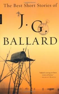 The Best Short Stories - J.G. Ballard, Anthony Burgess