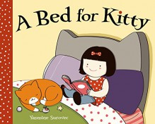 A Bed for Kitty - Yasmine Surovec