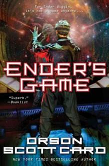 Ender's Game (Ender's Saga, #1) - Orson Scott Card