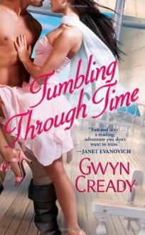 Tumbling Through Time - Gwyn Cready