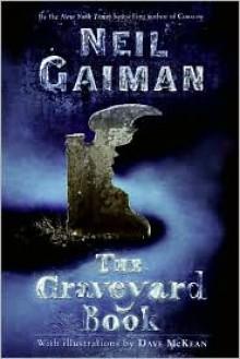 The Graveyard Book - Dave Mckean (Illustrator),Neil Gaiman