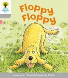 Floppy, Floppy - Roderick Hunt, Alex Brychta