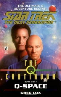 Q-Space (Star Trek: The Next Generation #47) - Greg Cox