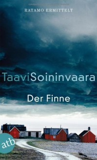 Der Finne - Taavi Soininvaara