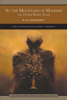 At the Mountains of Madness & Other Weird Tales (Library of Essential Reading) - H.P. Lovecraft, Jeffrey Andrew Weinstock