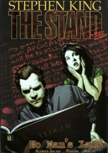 The Stand: No Man's Land - Stephen King