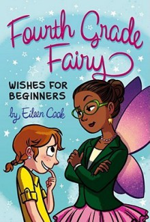 Wishes for Beginners - Eileen Cook
