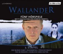Wallander: 5 Hörspiele: 2. Staffel (Wallander radio plays, #6-10) - Henning Mankell, Sven Stricker, Axel Milberg, Ulrike Tscharre, Andreas Fröhlich