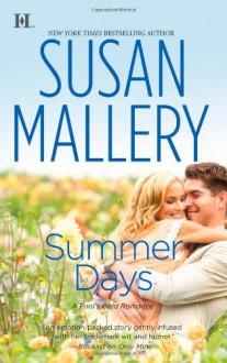 Summer Days - Susan Mallery