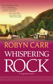 Whispering Rock - Robyn Carr