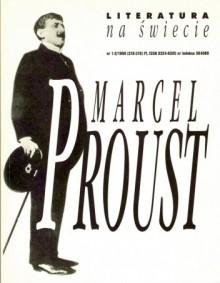 Literatura na świecie, nr 1-2/1998 (318-319) - Michał Paweł Markowski, Marcel Proust, Roland Barthes, Redakcja pisma Literatura na Świecie