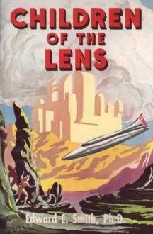"""Children of the Lens - E.E. """"Doc"""" Smith, Ric Binkley"""