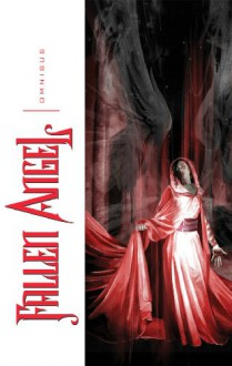 Fallen Angel Omnibus, Volume 1 - Peter David, Dennis Calero, Billy Tucci, Joe Corroney, Kristian Donaldson, J.K. Woodward