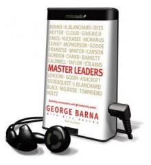 Master Leaders - Bill Dallas, George Barna