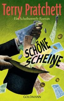 Schöne Scheine - Terry Pratchett,Bernhard Kempen