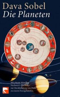 Die Planeten: Mit einem aktuellen Nachwort von Dava Sobel (German Edition) - Dava Sobel