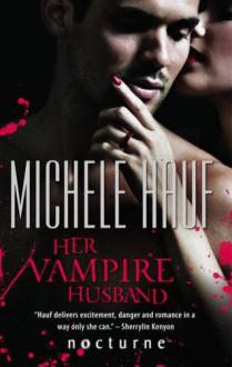 Her Vampire Husband (M&B Nocturne (B Format)) - Michele Hauf