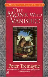 The Monk Who Vanished (Sister Fidelma Series #7) -
