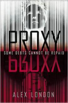 Proxy - Alex London