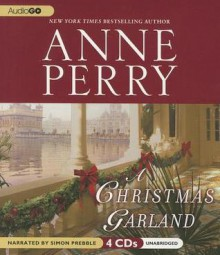 A Christmas Garland - Simon Prebble, Anne Perry