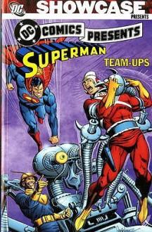Superman Team-Ups Vol. 1 - Len Wein