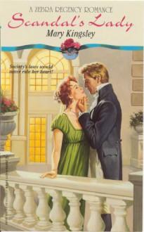 Scandal's Lady - Mary Kingsley