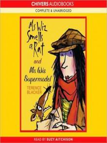 Mrs Wiz Smells a Rat & Ms Wiz Supermodel (MP3 Book) - Terence Blacker, Suzy Aitchison