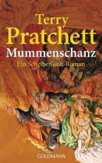 Mummenschanz - Terry Pratchett,Andreas Brandhorst