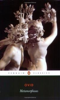 Metamorphoses - Denis Feeney,Ovid,David Raeburn