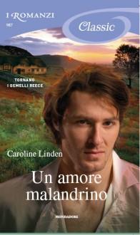 Un amore malandrino - Caroline Linden