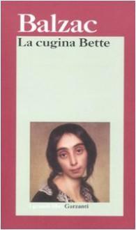 La cugina Bette - Honoré de Balzac, F. De Simone