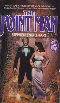 The Point Man (The Max August Magikal Thrillers) - Steve Englehart